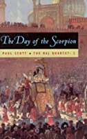 The Raj Quartet, Volume 2: The Day of the Scorpion: The Day of the Scorpion Vol 2 (Phoenix Fiction)