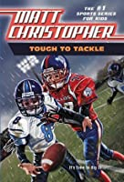 Tough to Tackle (Matt Christopher Sports Fiction)