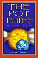 The Pot Thief Who Studied Ptolemy (The Pot Thief Murder Mystery Series)