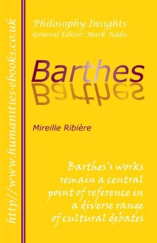 Barthes  by  Mireille Ribiere