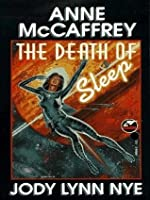 The Death of Sleep (Planet Pirates)
