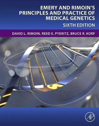 Emery & Rimoins Principles and Practice of Medical Genetics (Principles and Practice of Medical Genetics  by  David L. Rimoin
