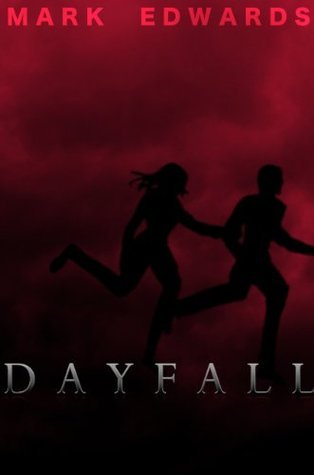 Dayfall  by  Mark Edwards