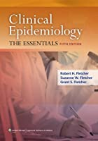 Clinical Epidemiology: The Essentials