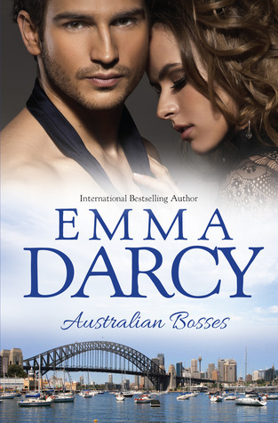 Australian Bosses: The Marriage Decider / Their Wedding Day / His Boardroom Mistress Emma Darcy