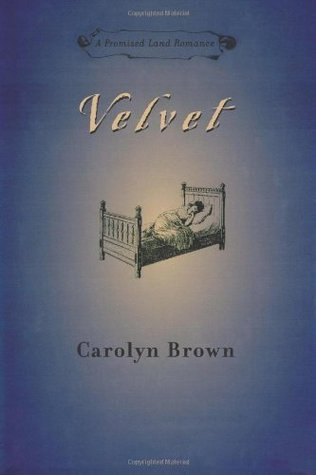 Velvet (The Promised Land #2) Carolyn Brown
