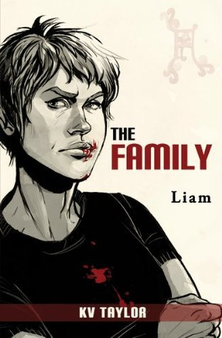 The Family: Liam  by  K.V. Taylor