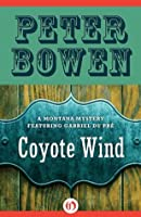 Coyote Wind (The Gabriel Du Pré Montana Mysteries)