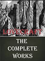 The Complete Works of HP Lovecraft