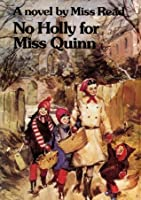No Holly for Miss Quinn (Fairacre)