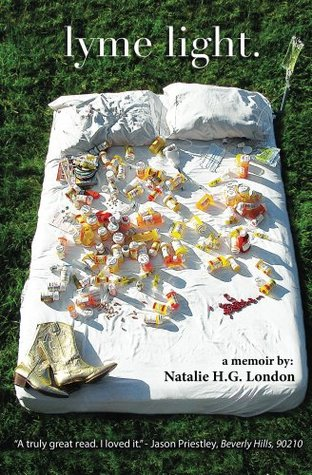 Lyme Light: A Memoir  by  Natalie H.G. London