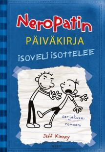 Isoveli isottelee (Diary of a Wimpy Kid, #2)  by  Jeff Kinney