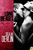 Lone Heart (Red Hot Weekend)