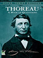Thoreau: A Book of Quotations (Dover Thrift Editions)