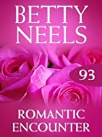 Romantic Encounter (Betty Neels Collection - Book 93)
