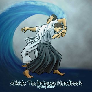 Aikido Techniques Handbook  by  Jerry Kalkhof