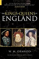 The Kings and Queens of England (Revealing History)