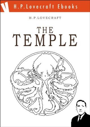 The Temple (H.P. Lovecraft Ebooks)  by  Massimo Cimarelli