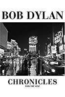 Bob Dylan Chronicles: Volume 1
