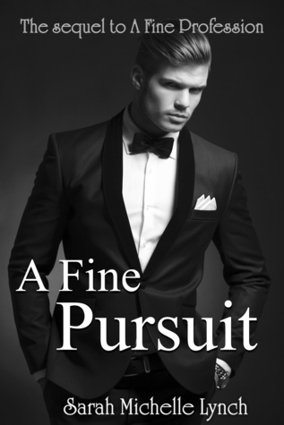 A Fine Pursuit  by  Sarah Michelle Lynch