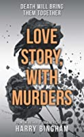 Love Story, With Murders (DC Fiona Griffiths)