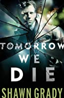 Tomorrow We Die (First Responders Book #2)