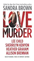Love Is Murder (Thriller)