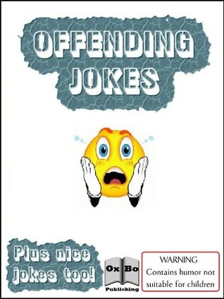 Offending Jokes (Annotated & Illustrated)  by  Jennifer Marlow