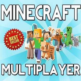 Minecraft Multiplayer Guide: Dominate Online Like A Pro! Minecraft Books