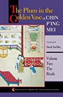 The Plum in the Golden Vase or, Chin P'ing Mei: Volume Two: The Rivals: 2 (Princeton Library of Asian Translations)