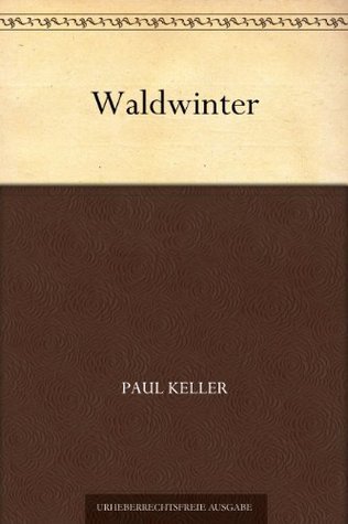 Waldwinter  by  Paul Keller