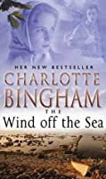 The Wind Off The Sea: The Bexham Trilogy Book 2