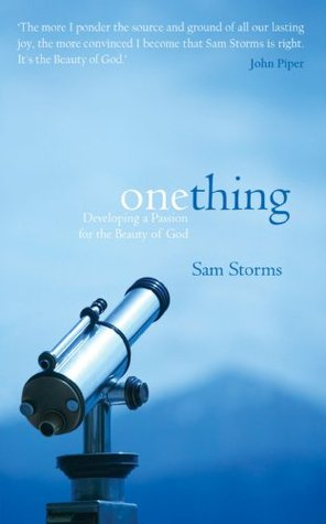 One Thing  by  Sam Storms