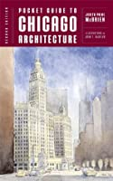 Pocket Guide to Chicago Architecture (Norton Pocket Guides)