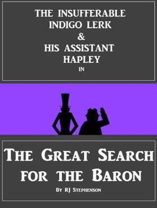 The Great Search for the Baron RJ Stephenson