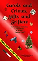 Carols and Crimes, Gifts and Grifters