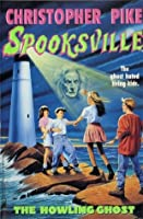 The Howling Ghost (Spooksville)