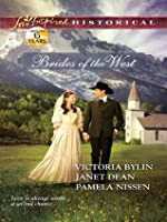 Brides of the West: Josie's Wedding Dress\Last Minute Bride\Her Ideal Husband (Love Inspired Historical)