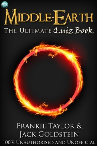 Middle-earth - The Ultimate Quiz Book Jack Goldstein