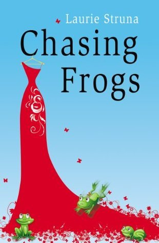 Chasing Frogs  by  Laurie Struna