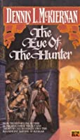 The Eye of the Hunter (Mithgar Series (Chronological), #13)