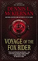 Voyage of the Fox Rider (Mithgar Series (Chronological), #2)