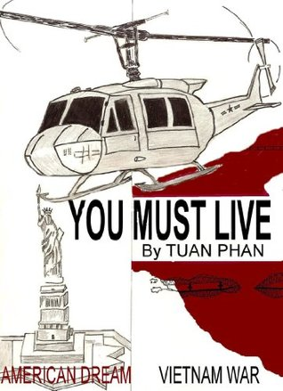 You Must Live  by  Tuan Phan