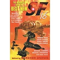 The Mammoth Book of Best New Science Fiction: 16 Annual Collection: No.16
