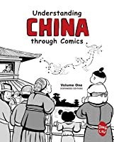 Understanding China through Comics, Volume 1 (Expanded Edition)