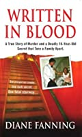 Written in Blood (St. Martin's True Crime Library)