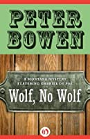 Wolf, No Wolf (The Gabriel Du Pré Montana Mysteries)