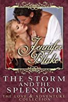 The Storm and the Splendor (Love and Adventure Collection)
