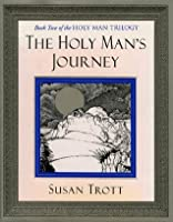The Holy Man's Journey