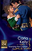 Marrying the Captain (Lord Ratliffe's Daughters, #1)